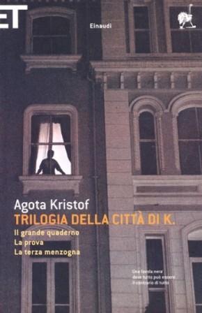 agota-kristof-trilogia-della-citta-di-k