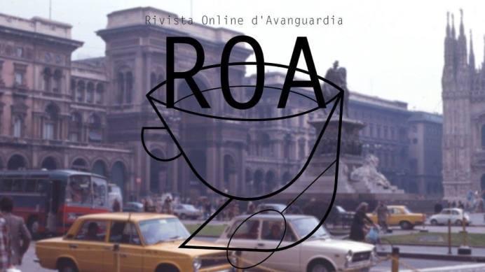 ROA rivista online avanguardia redazione due anni anniversario racconto riflessioni